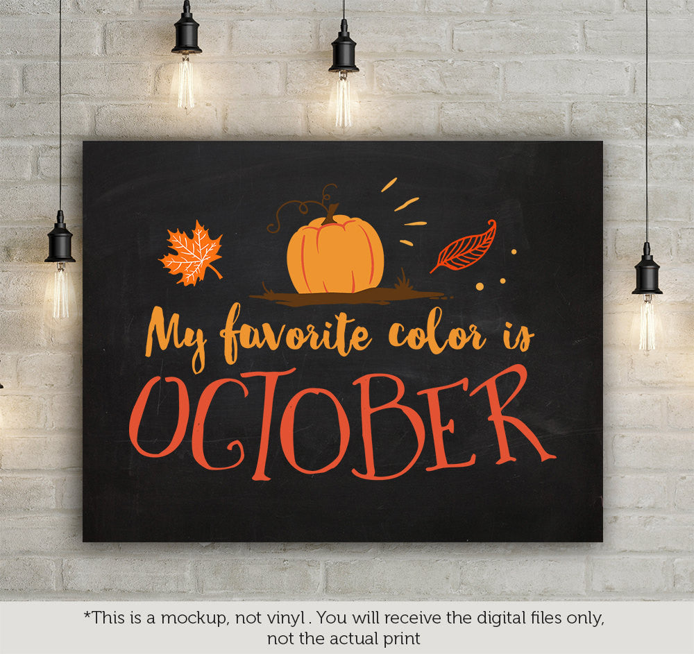 View My Favorite Color Is October – Svg, Dxf, Eps Cut File Design