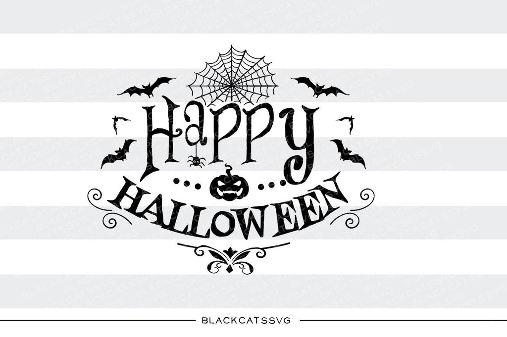 Happy Halloween Svg File Cutting File Clipart In Svg Eps Dxf Png Blackcatssvg