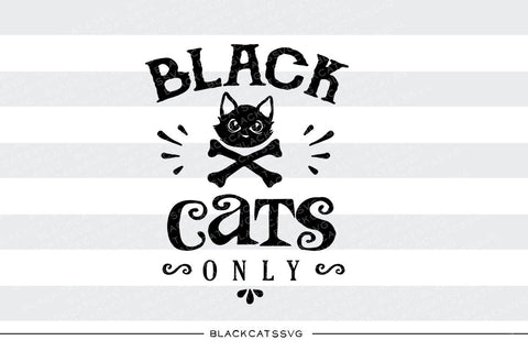 Black cats only  - SVG file Cutting File Clipart in Svg, Eps, Dxf, Png for Cricut & Silhouette - Halloween SVG - BlackCatsSVG