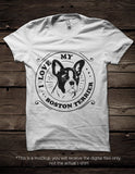 I love my Boston Terrier -  SVG file Cutting File Clipart in Svg, Eps, Dxf, Png for Cricut & Silhouette - BlackCatsSVG
