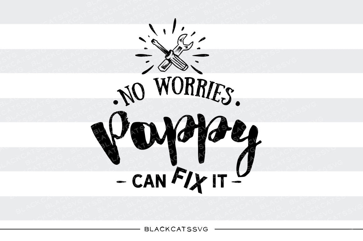 Download Pappy can fix it SVG file Cutting File Clipart in Svg, Eps ...