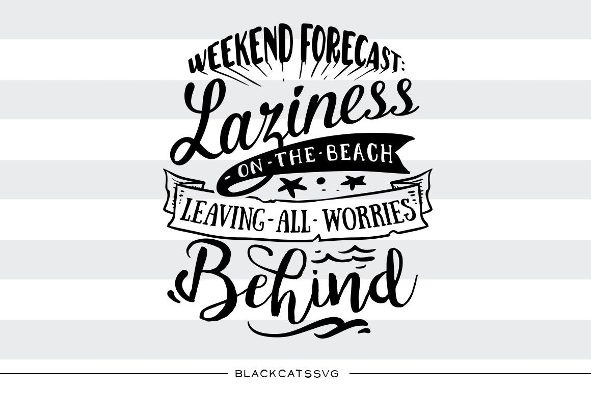 Download Weekend forecast - On the beach - SVG file Cutting File ...