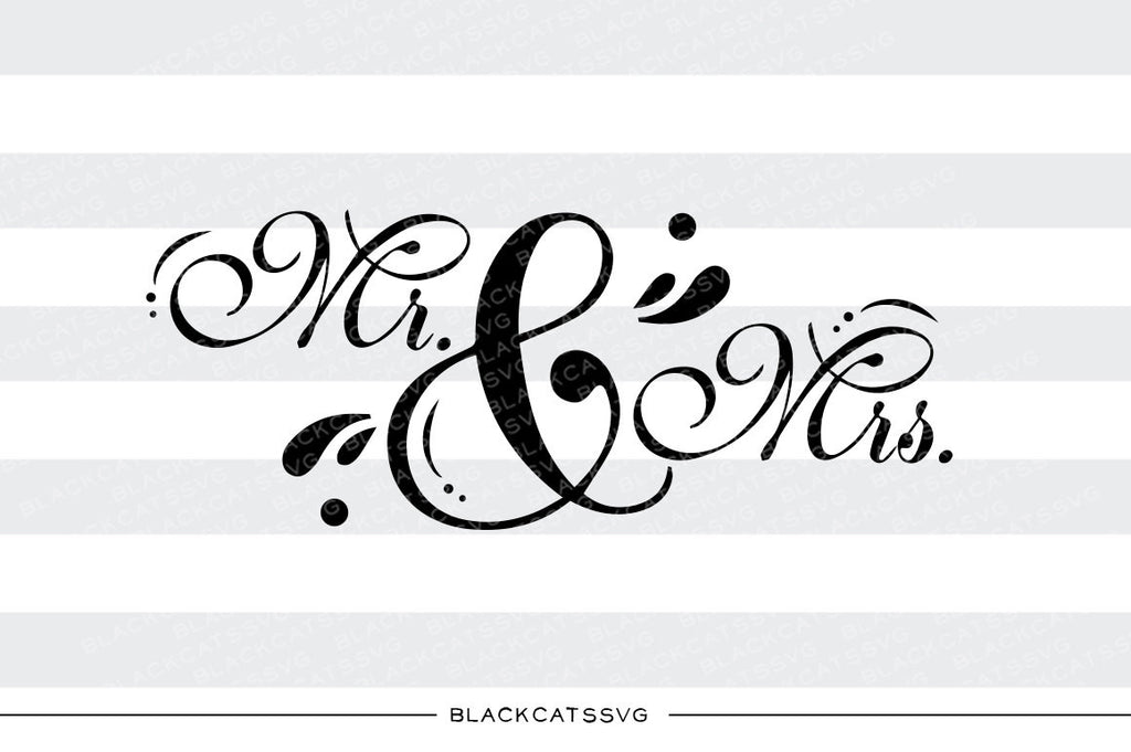 Mr and Mrs SVG file Cutting File Clipart in Svg, Eps, Dxf, Png for Cricut & Silhouette  svg - BlackCatsSVG