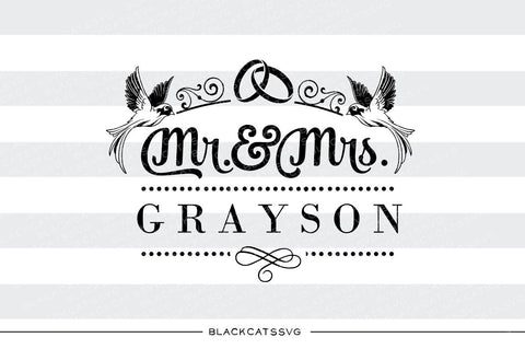 Mr and Mrs with space for name SVG file Cutting File Clipart in Svg, Eps, Dxf, Png for Cricut & Silhouette  svg - BlackCatsSVG