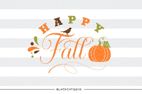 Happy Fall -  SVG file Cutting File Clipart in Svg, Eps, Dxf, Png for Cricut & Silhouette - BlackCatsSVG