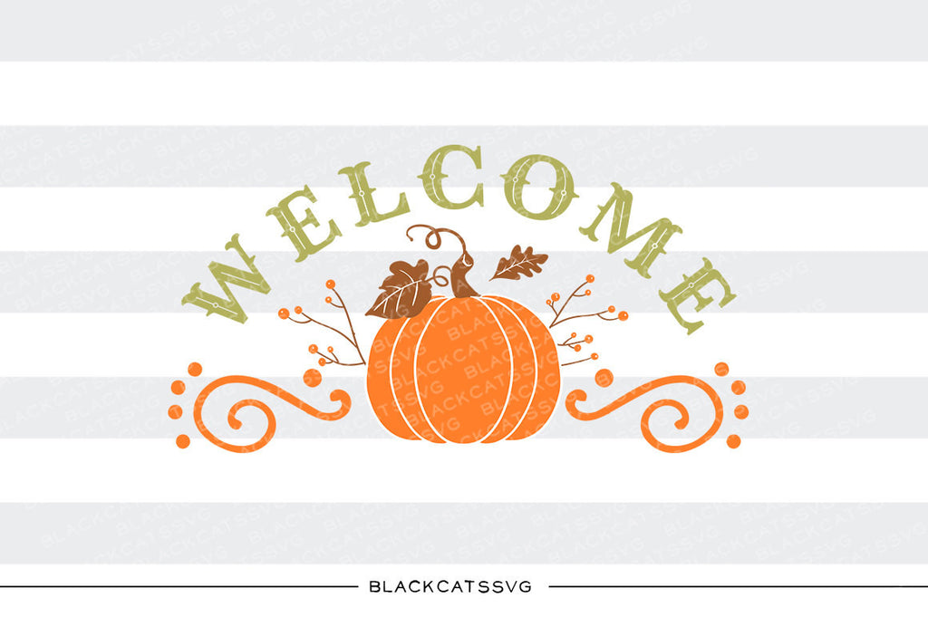 Pumpkin - welcome sign -  SVG file Cutting File Clipart in Svg, Eps, Dxf, Png for Cricut & Silhouette - BlackCatsSVG