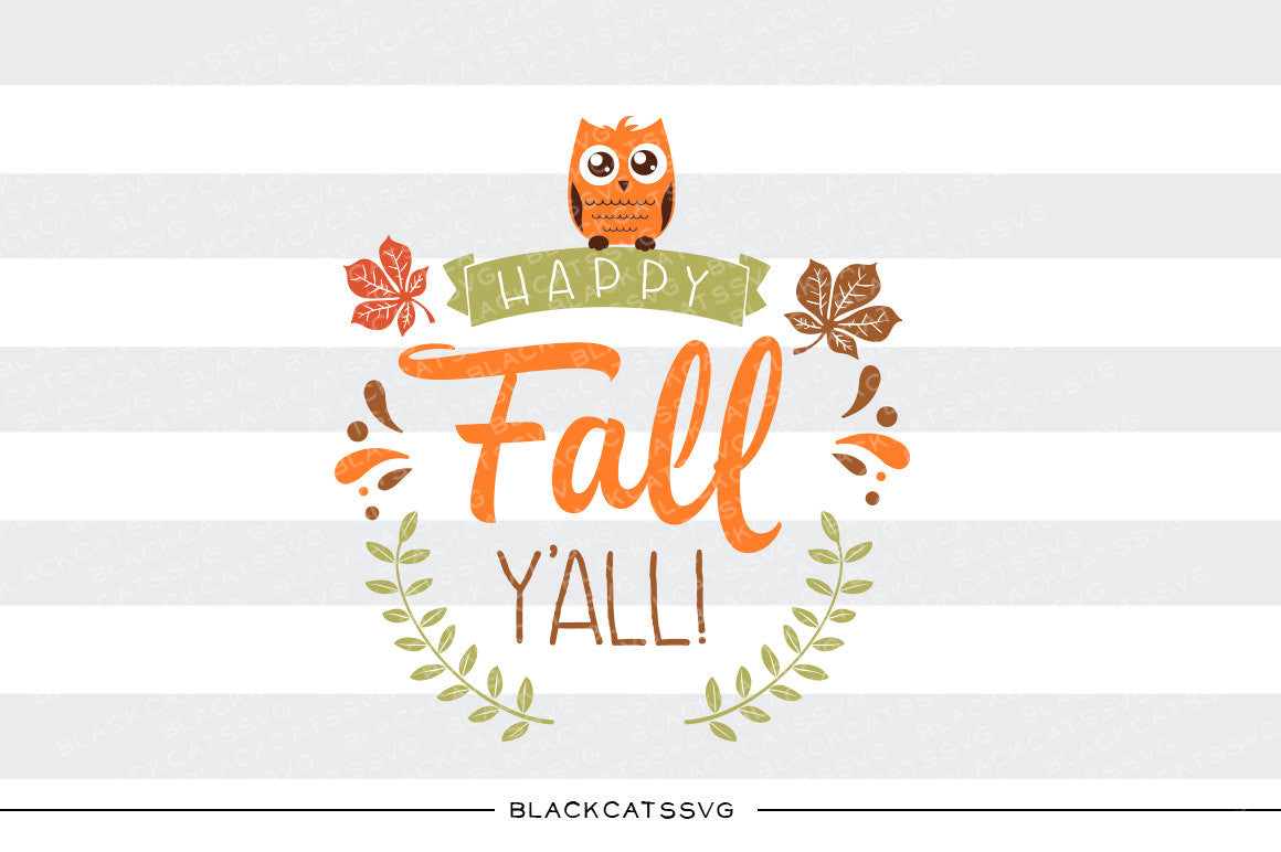 Download Happy Fall Y'all - SVG file Cutting File Clipart in Svg ...