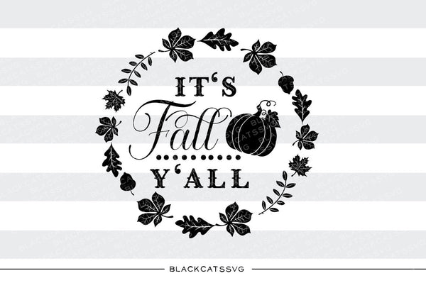 It's Fall Y'all - SVG file Cutting File Clipart in Svg ...