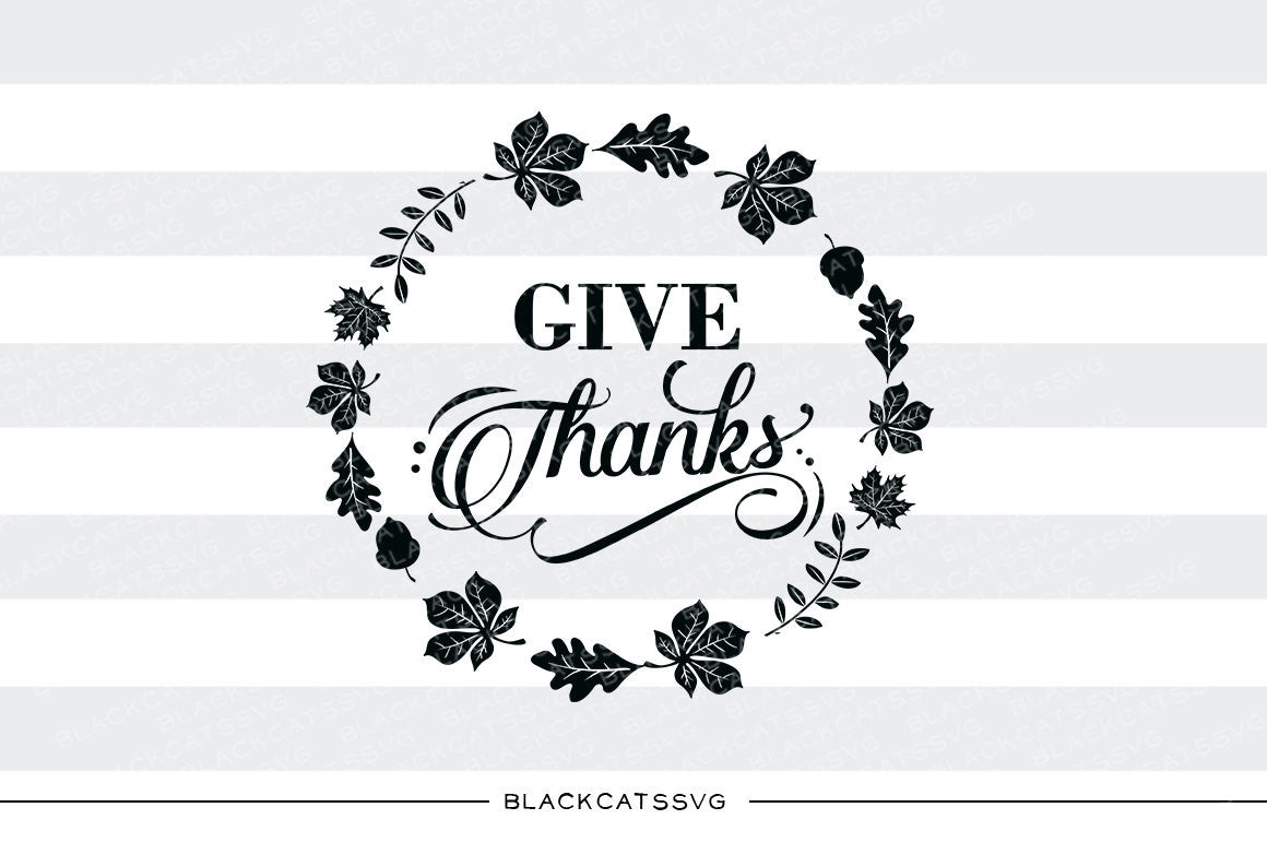 Give Thanks Leaves Frame Svg File Cutting File Clipart In Svg