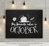 My favorite color is October -  SVG file Cutting File Clipart in Svg, Eps, Dxf, Png for Cricut & Silhouette - BlackCatsSVG