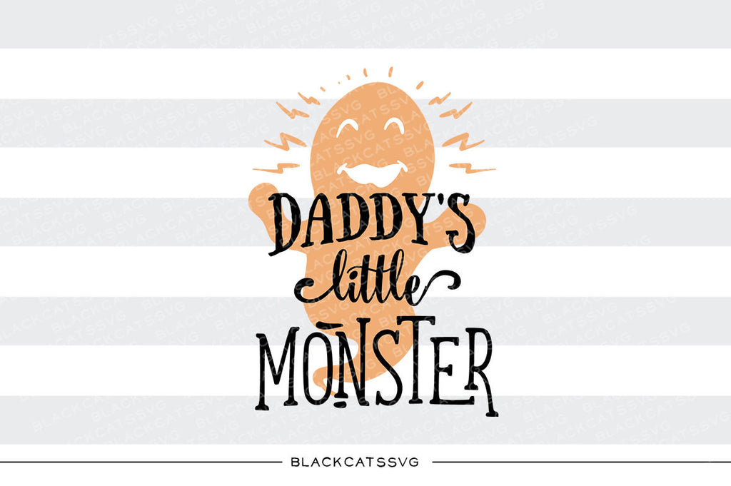 Daddy's little monster - SVG file Cutting File Clipart in Svg, Eps, Dxf, Png for Cricut & Silhouette - Halloween SVG - BlackCatsSVG