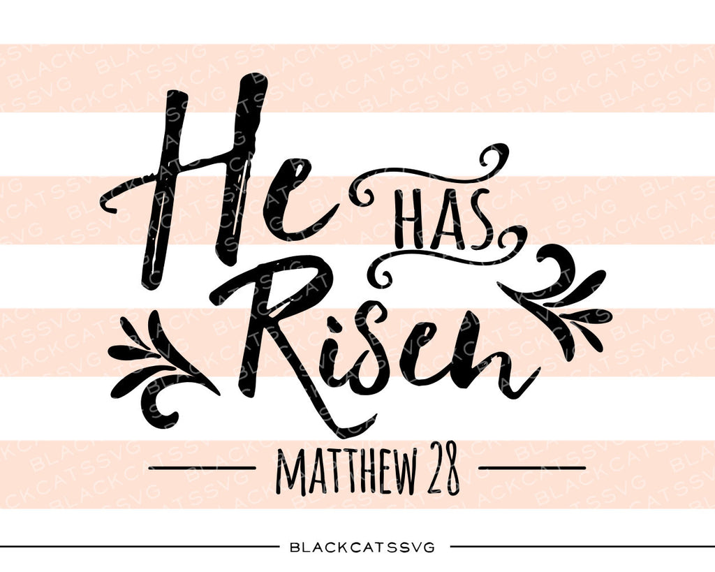 He Has Risen - Jesus  -  SVG file Cutting File Clipart in Svg, Eps, Dxf, Png for Cricut & Silhouette - BlackCatsSVG