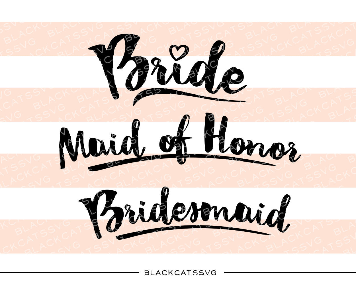 Bride Maid Of Honor Bridesmaid Svg File Cutting File