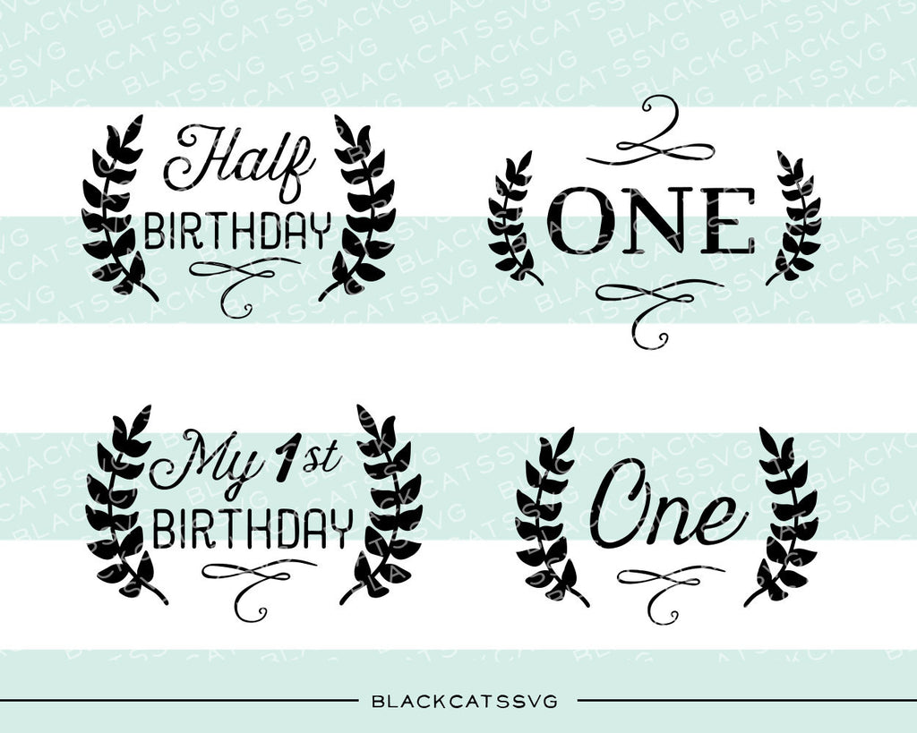 Half birthday one milestones SVG file Cutting File Clipart in Svg, Eps, Dxf, Png for Cricut & Silhouette - BlackCatsSVG