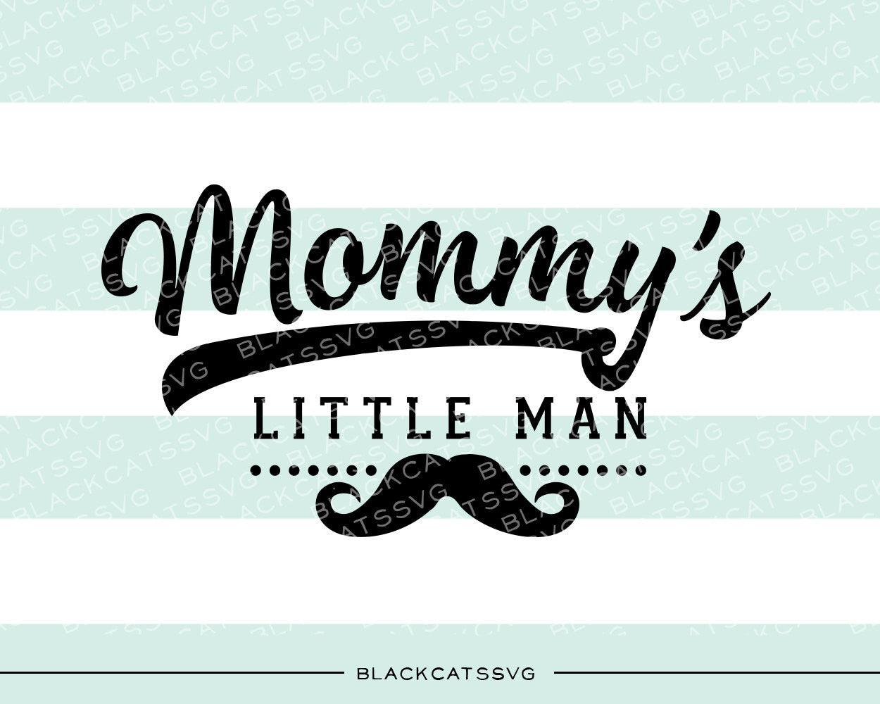 Mommy S Little Man Svg File Cutting File Clipart In Svg