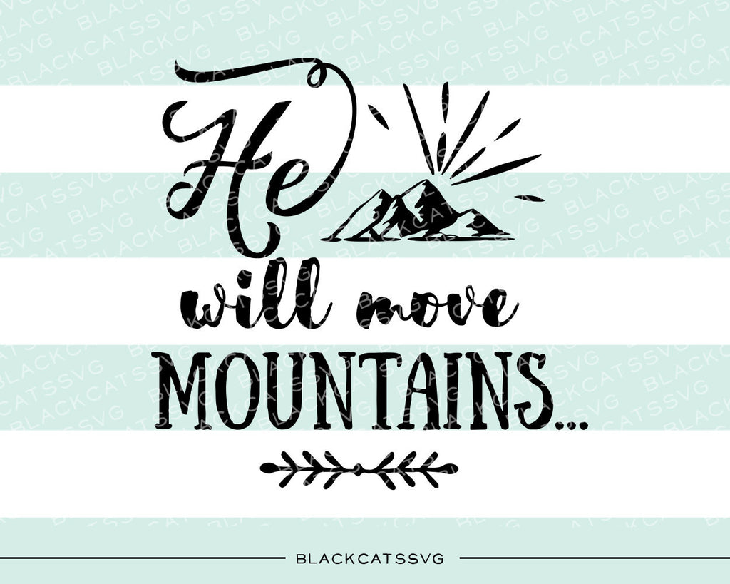 He / She will move mountains  SVG file Cutting File Clipart in Svg, Eps, Dxf, Png for Cricut & Silhouette - BlackCatsSVG