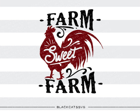 Farm sweet farm -  SVG file Cutting File Clipart in Svg, Eps, Dxf, Png for Cricut & Silhouette - BlackCatsSVG