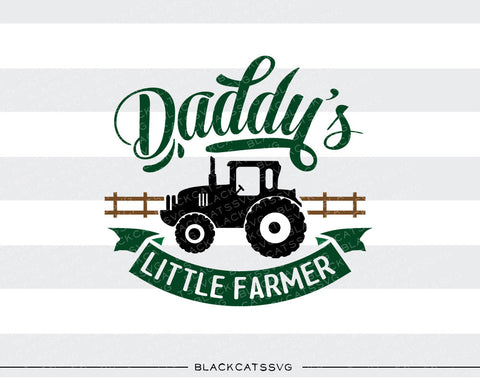 Daddy's little farmer SVG file Cutting File Clipart in Svg, Eps, Dxf, Png for Cricut & Silhouette mustache svg - BlackCatsSVG