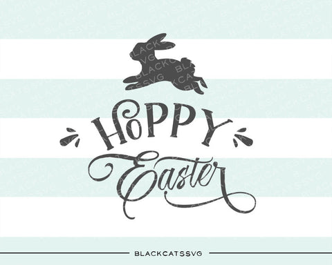Happy Easter  SVG Hoppy Easter bunny svg file Cutting File Clipart in Svg, Eps, Dxf, Png for Cricut & Silhouette - BlackCatsSVG