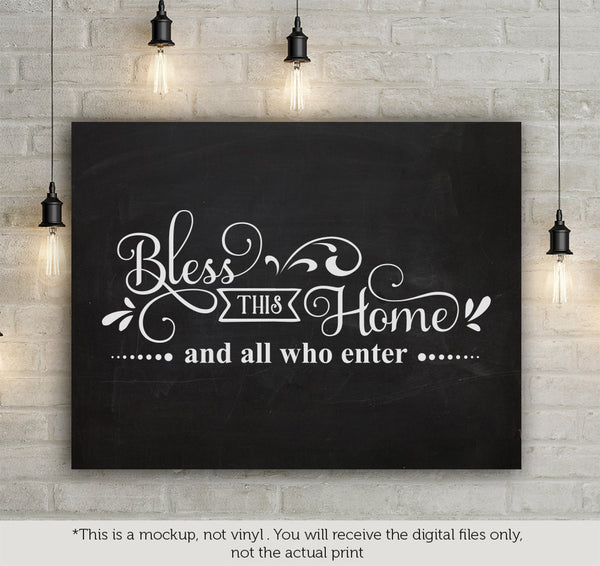 Bless This Home And All Who Enter Free Svg File Cutting