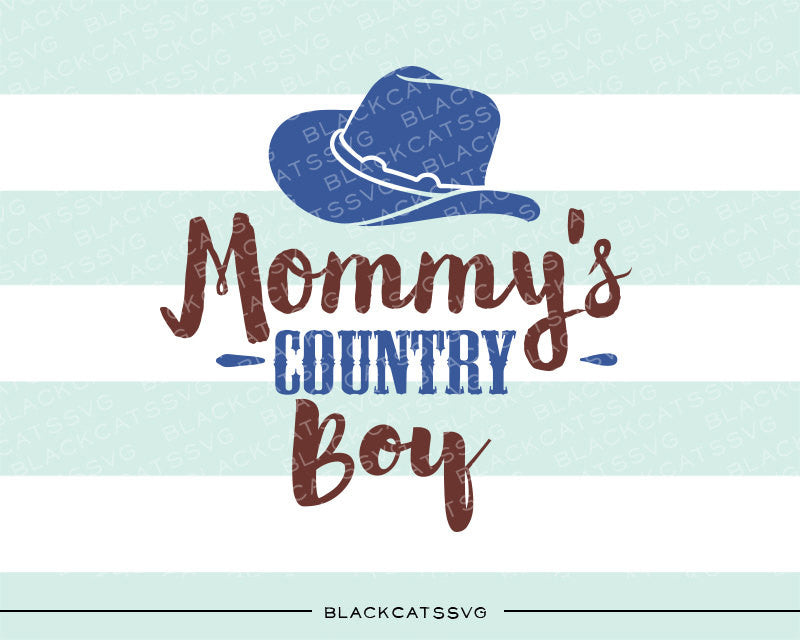 Mommy's country boy SVG file Cutting File Clipart in Svg, Eps, Dxf, Png for Cricut & Silhouette svg - BlackCatsSVG