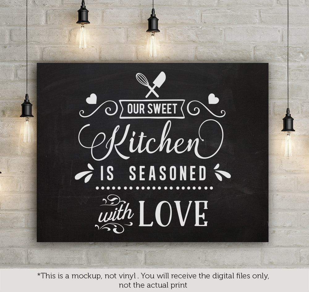 Download Our sweet kitchen is seasoned with love SVG file Cutting ...