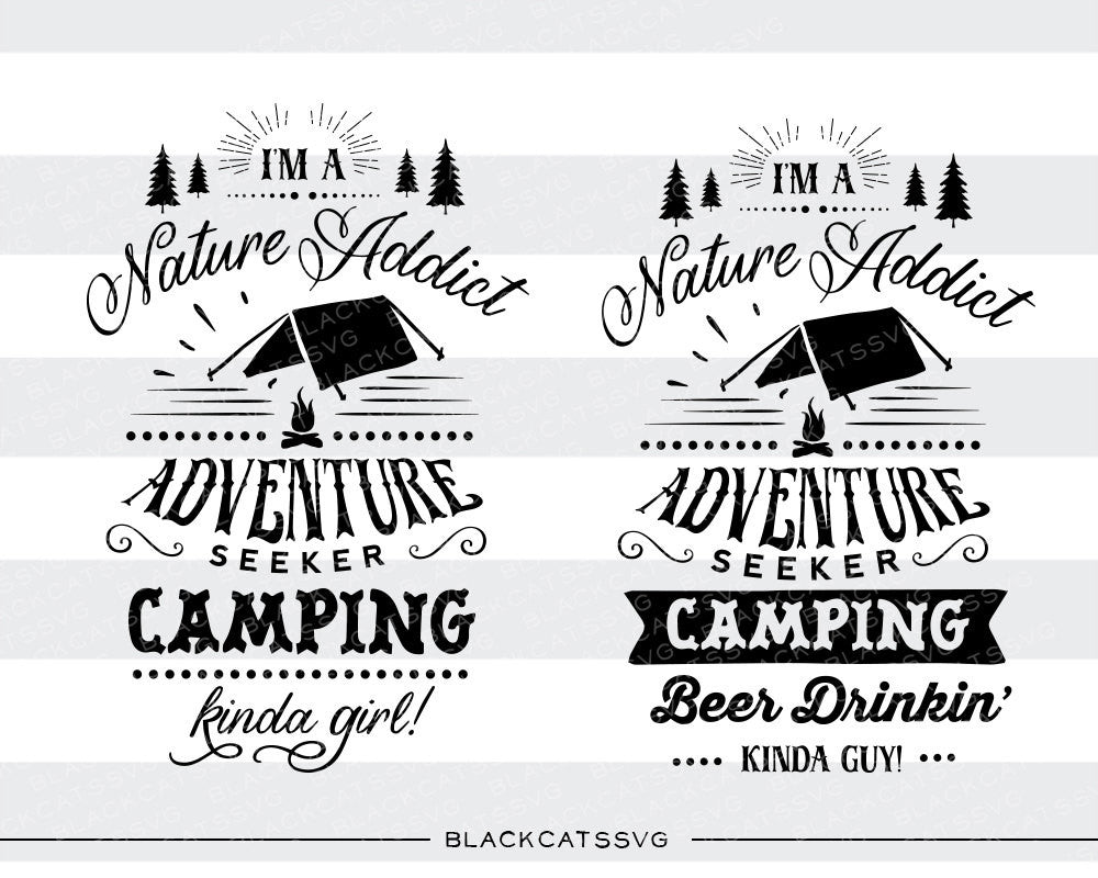 I M A Camping Kinda Girl Guy Svg File Cutting File
