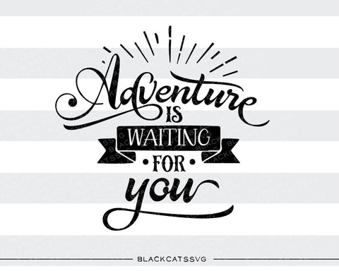 Adventure is waiting for you -  SVG file Cutting File Clipart in Svg, Eps, Dxf, Png for Cricut & Silhouette - nature wild arrows svg - BlackCatsSVG