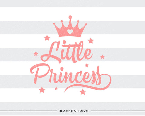 Little Princess SVG file Cutting File Clipart in Svg, Eps, Dxf, Png for Cricut & Silhouette svg - BlackCatsSVG