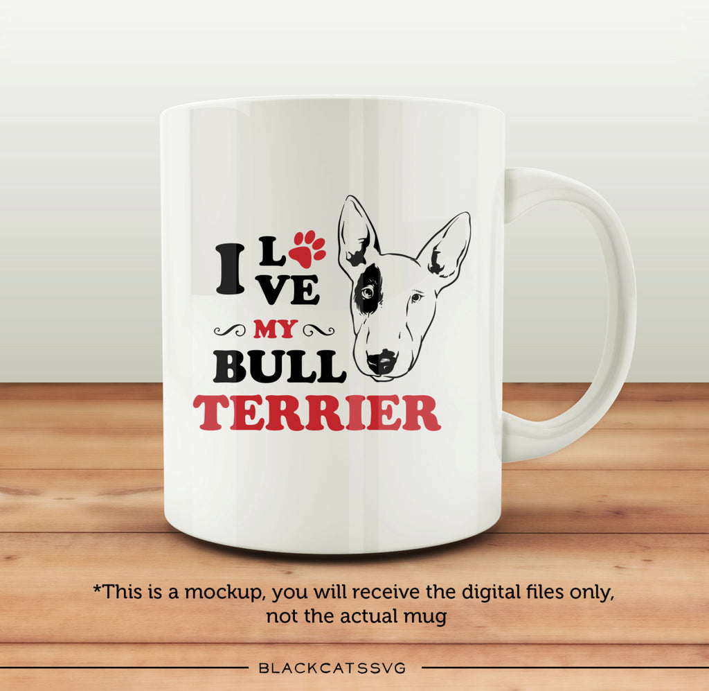 I Love My Bull Terrier Svg File Cutting File Clipart In Svg Eps Dx Blackcatssvg