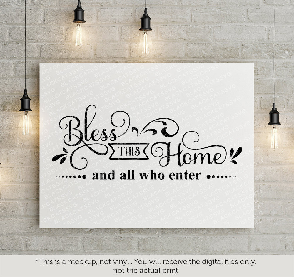 Bless This Home And All Who Enter Free Svg File Cutting File Clipart I Blackcatssvg
