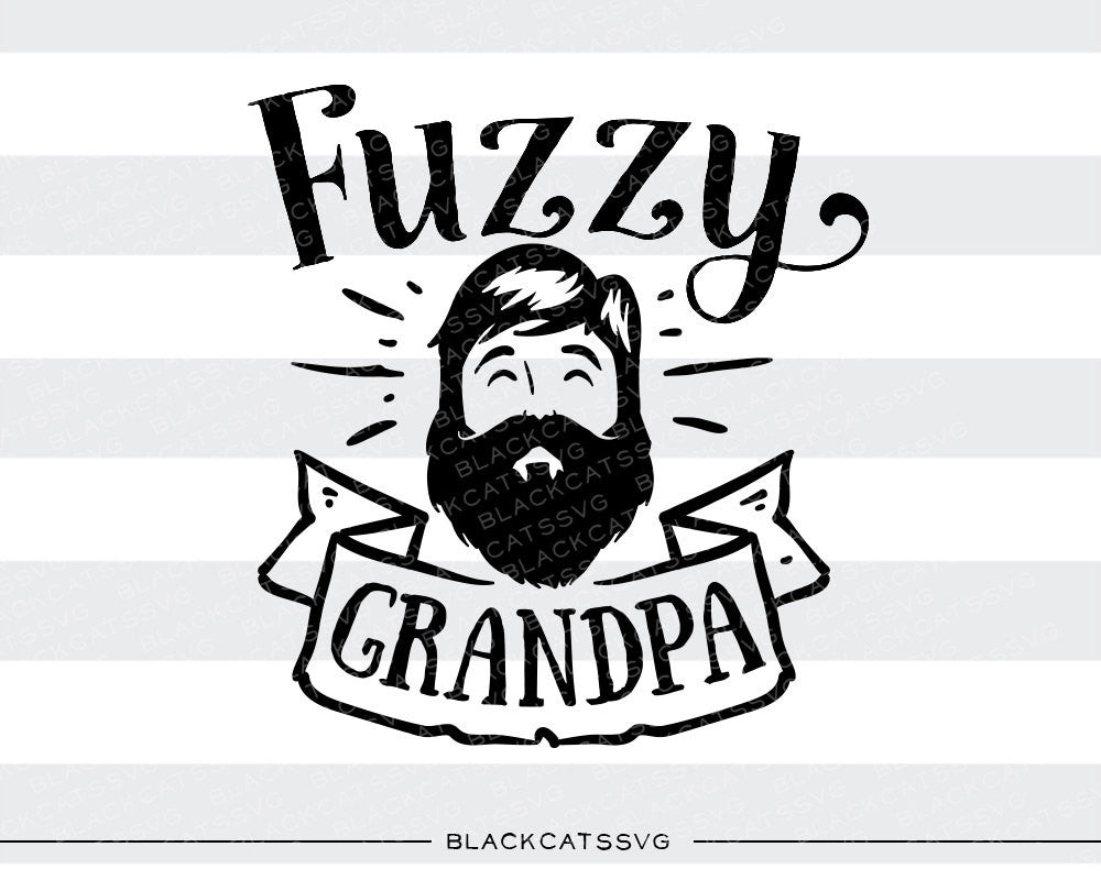 Fuzzy grandpa SVG file Cutting File Clipart in Svg, Eps, Dxf, Png for Cricut & Silhouette  svg - BlackCatsSVG