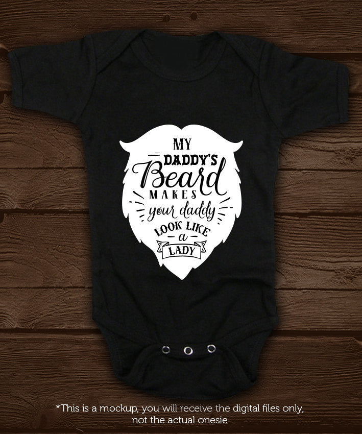 My Daddy S Beard Makes Your Daddy Look Svg File Cutting File Clipart I Blackcatssvg