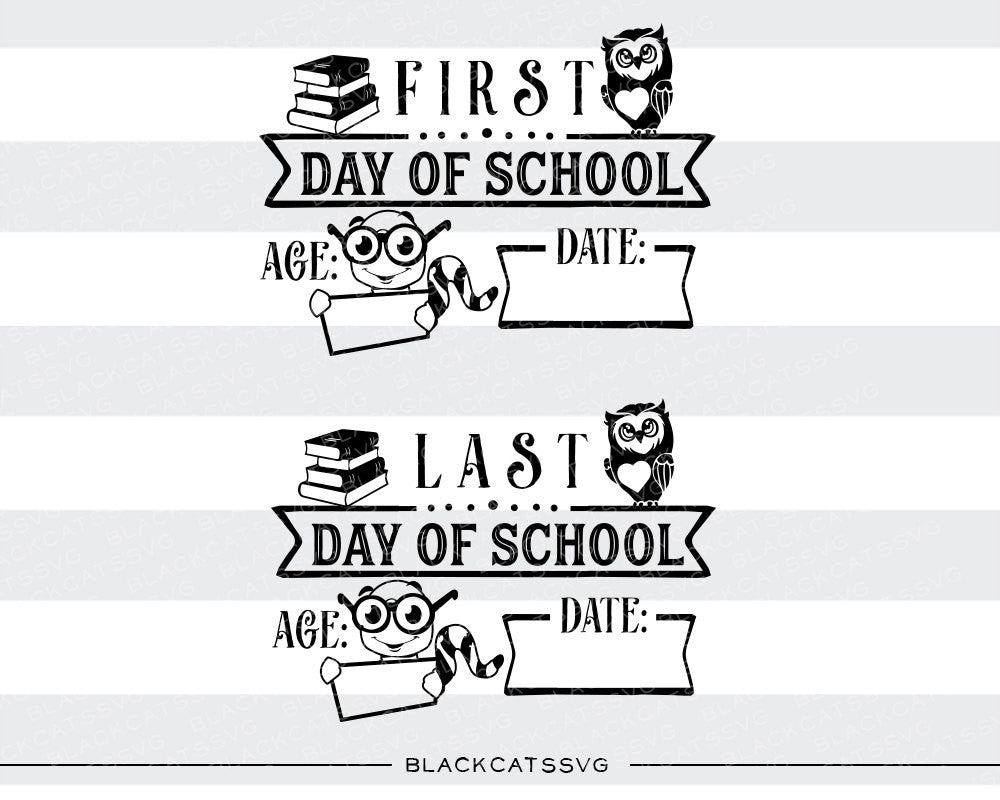 First day of school sign / Last day of school sign SVG file Cutting File Clipart in Svg, Eps, Dxf, Png - owl, books caterpillar - BlackCatsSVG