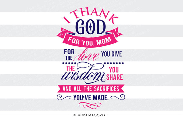 Thank You Mom Svg File Cutting File Clipart In Svg Eps