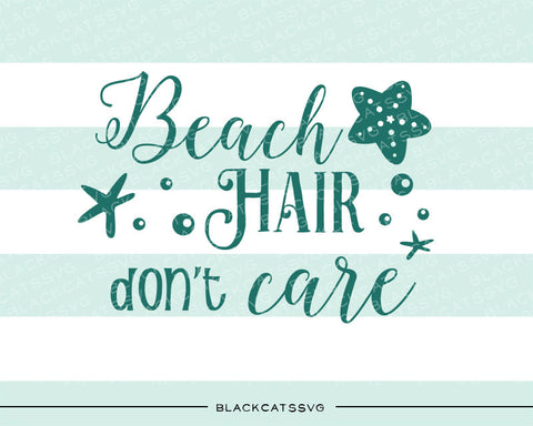 Beach hair don't care SVG file Cutting File Clipart in Svg, Eps, Dxf, Png for Cricut & Silhouette svg - BlackCatsSVG