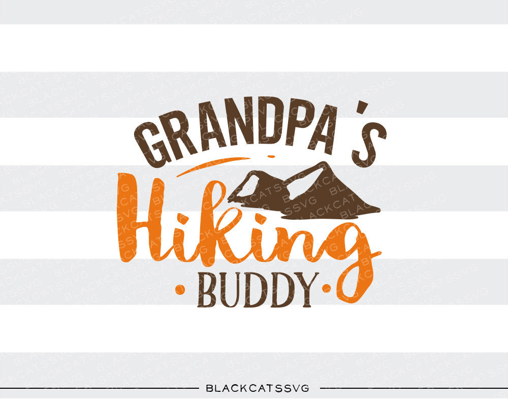 Grandpa's hiking buddy -  SVG file Cutting File Clipart in Svg, Eps, Dxf, Png for Cricut & Silhouette - BlackCatsSVG