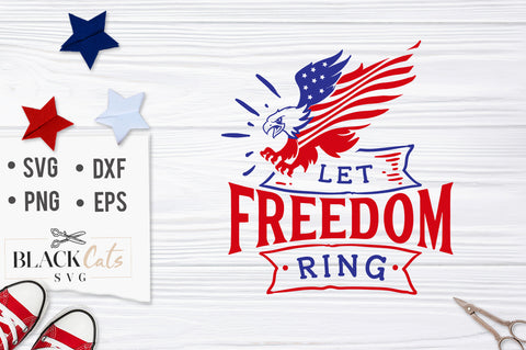 Let Freedom ring SVG file Cutting File Clipart in Svg, Eps, Dxf, Png for Cricut & Silhouette