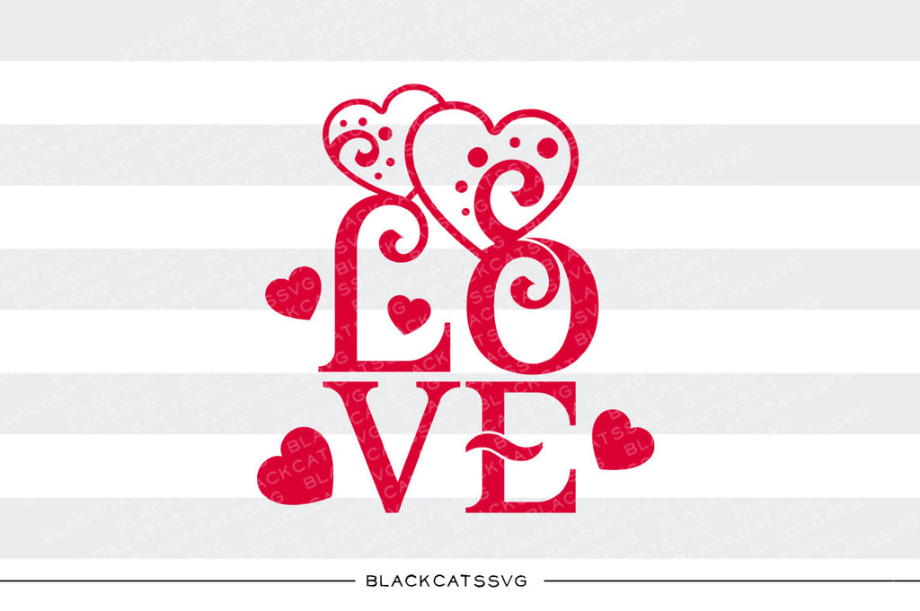 Love text hearts SVG file Cutting File Clipart in Svg, Eps, Dxf, Png for Cricut & Silhouette svg Valentine - BlackCatsSVG