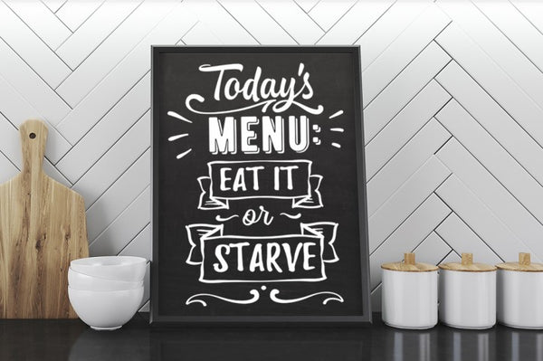 Today S Menu Eat It Or Starve Svg File Cutting File
