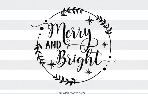 Merry and bright - SVG cutting file - BlackCatsSVG