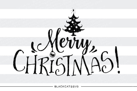 Merry Christmas - SVG cutting file - Christmas tree - BlackCatsSVG