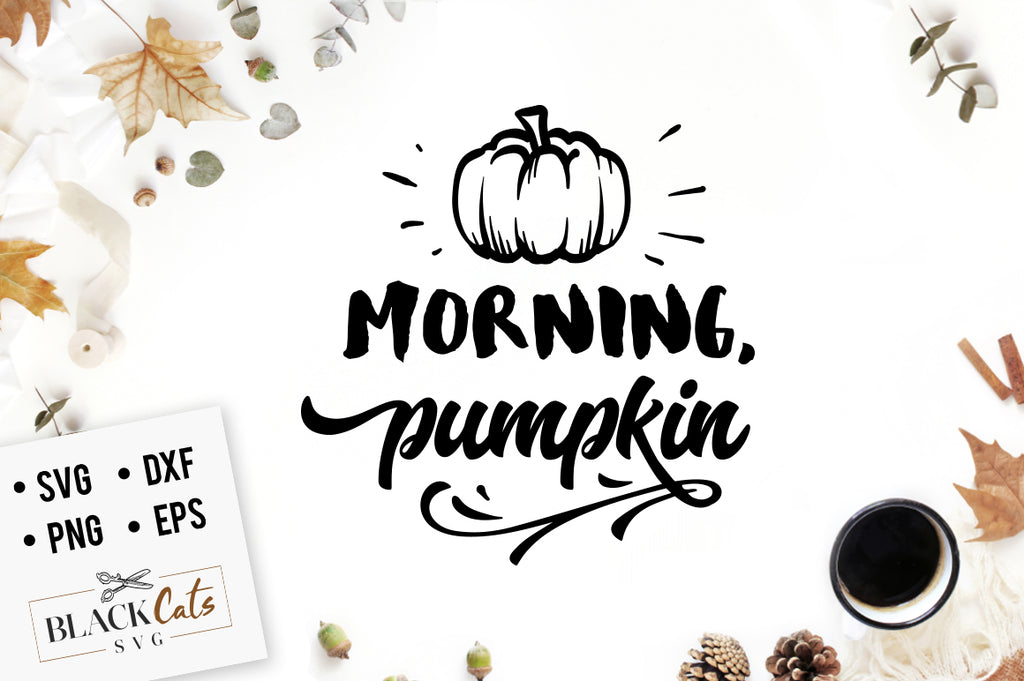 Morning pumpkin SVG file Cutting File Clipart in Svg, Eps, Dxf, Png for Cricut & Silhouette
