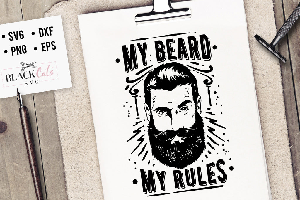 My Beard My Rules SVG File