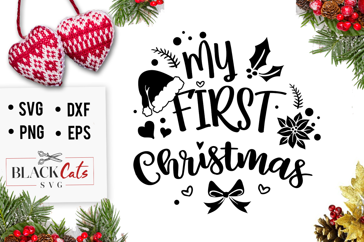 My First Christmas.My First Christmas Svg Cutting File
