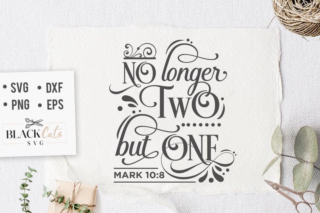 No Longer Two But One SVG