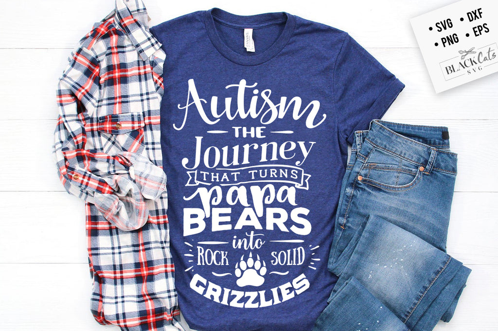 Autism - the journey that turns Papa bears SVG