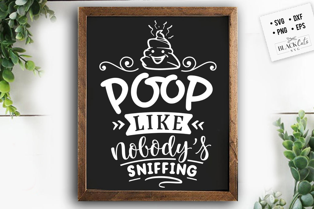 Poop like nobody's sniffing SVG