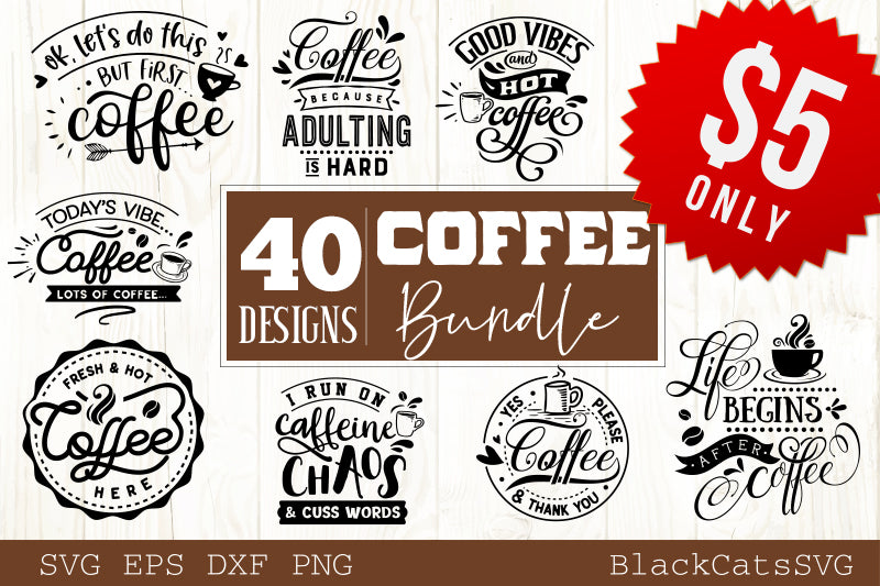 Coffee SVG bundle 40 designs coffee SVG bundle