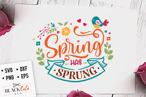 Spring has sprung SVG file Cutting File Clipart in Svg, Eps, Dxf, Png for Cricut & Silhouette